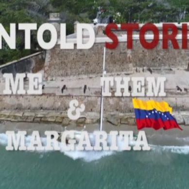 Untold Stories – Me, Them & Margarita