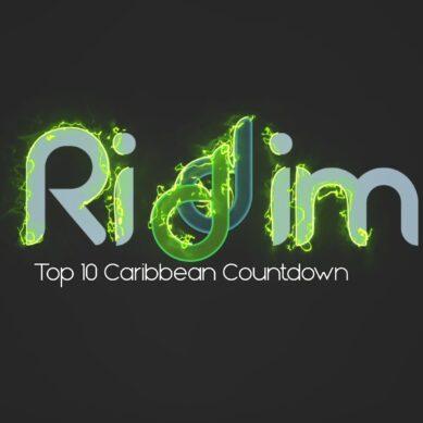 RIDDIM, Top 10 Caribbean Countdown show